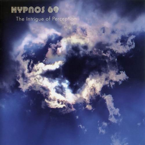 HYPNOS 69 - The Intrigue Of Perception - CD 2004 Elektrohasch Psychedelic