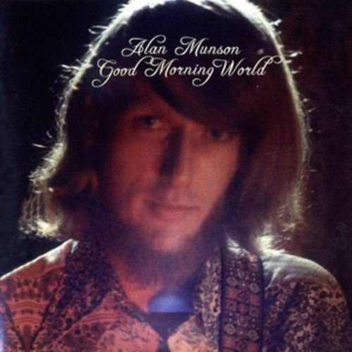 MUNSON ALAN - Good Morning World - CD 1975 Guerssen Folkrock