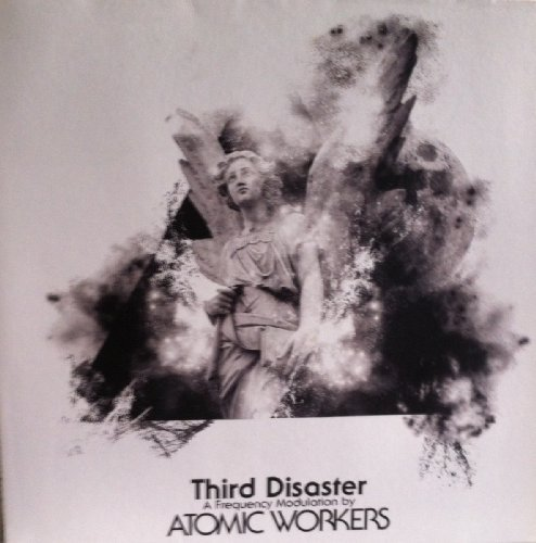 ATOMIC WORKERS - Third Disaster - CD 2009 Nasoni Psychedelic